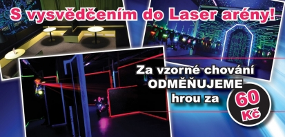 S vysvědčením do Laser arény